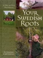 Your Swedish Roots: A Step-by-Step Handbook (hardcover)