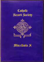 Catholic Record Society Miscellanea Volume X