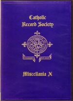 Catholic Record Society Miscellanea Volume X