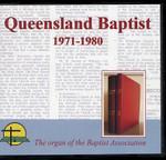 Queensland Baptist 1971-1980