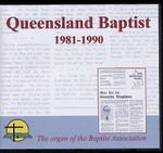 Queensland Baptist 1981-1990