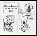 Queenslanders as we see 'em 1915
