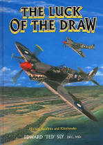 The Luck of the Draw: Horses, Spitfires and Kittyhawks