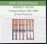New South Wales Weekly Notes Compendium 1884-1900 (Court Reports)