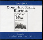 Queensland Family Historian 1991-2000: Journal of Queensland Family History Society