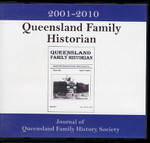 Queensland Family Historian 2001-2010: Journal of Queensland Family History Society