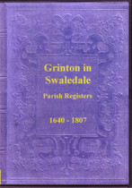 Yorkshire Parish Registers: Grinton in Swaledale 1640-1807