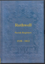 Yorkshire Parish Registers: Rothwell 1538-1812
