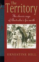 The Territory: The Classic Saga of Australia's Far North