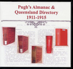 Pugh's Almanac and Queensland Directory Compendium 1911-1915