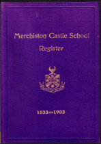 Merchiston Castle School Register, Edinburgh, Midlothian 1833-1903