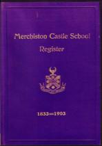 Merchiston Castle School Register, Edinburgh, Midlothian 1833-1903