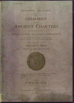 A Catalogue of the Ancient Charters belonging to the Burgesses of the Town and Parish of Sheffield, Yorkshire