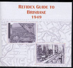 Refidex Guide to Brisbane 1949