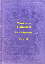 Worcestershire Parish Registers: Worcester Cathedral 1693-1811
