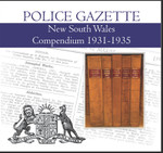New South Wales Police Gazette Compendium 1931-1935