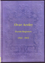 Staffordshire Parish Registers: Over Areley (Upper Areley) 1564-1812