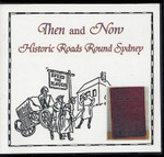 Then and Now: Historic Roads Round Sydney