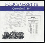Queensland Police Gazette 1899