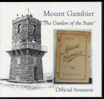 Mount Gambier 'The Garden of the State': Official Souvenir