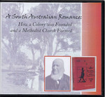 A South Australian Romance: How a Colony was Founded and a Methodist Church Formed