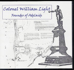 Colonel William Light: Founder of Adelaide