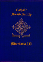 Catholic Record Society Miscellanea Volume III
