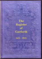 Yorkshire Parish Registers: Garforth 1631-1812