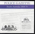 South Australian Police Gazette 1868-70