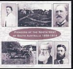 Pioneers of the North-West of South Australia 1856-1914
