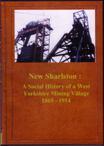 New Sharlston: A Social History of a West Yorkshire Mining Village 1865-1914