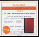 Tasmania Post Office Directory 1900 (Wise)