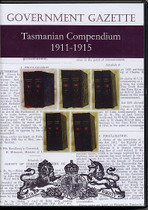 Tasmanian Government Gazette Compendium 1911-1915