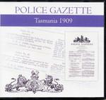 Tasmania Police Gazette 1909