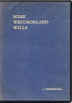 Some Westmorland Wills