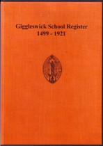Giggleswick School Register, Yorkshire 1499-1921