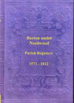 Staffordshire Parish Registers: Barton-under-Needlewood 1571-1812