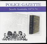 South Australian Police Gazette 1873-74