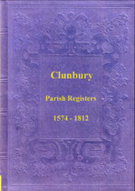 Shropshire Parish Registers: Clunbury 1574-1812