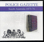 South Australian Police Gazette 1875-76