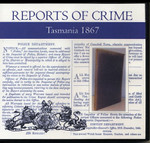 Tasmania Reports of Crime 1867