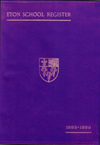 Eton School Register, Berkshire 1893-1899
