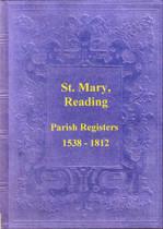 Berkshire Parish Registers: Reading, St Mary's 1538-1812