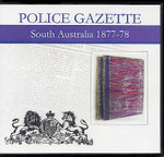 South Australian Police Gazette 1877-78