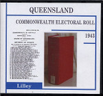 Queensland Commonwealth Electoral Roll 1943 Lilley