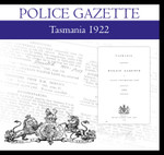 Tasmania Police Gazette 1922
