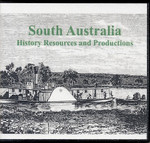 South Australia: History Resources and Productions
