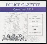 Queensland Police Gazette 1909