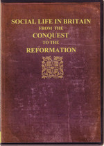 Social Life in Britain from the Conquest to the Reformation