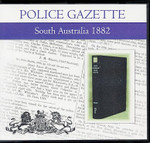 South Australian Police Gazette 1882